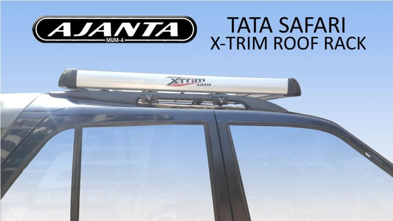 AJANTA  X-TRIM CARRIER FOR TATA SAFARI ROOF RACK-LUGGAGE CARRIER-ROOF TOP RACKS.
