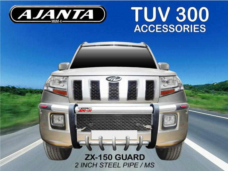 TUV300 FRONT SS GUARD ZX-150, STEEL PIPE BUMPER GUARD, AJANTA SAFTY GUARD-MUMBAI